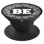Be Amazing Humble Determined Calm Brave Nice Positive Kind - PopSockets Grip and Stand for Phones and Tablets