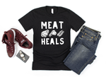 Meat Heals Keto Paleo Carnivore Ketogenic Diet Unisex T-Shirt, Tank Top, V-Neck, Long Sleeve, Sweatshirt, Hoodie, for Men & Women