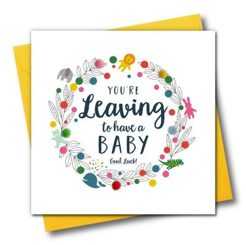Leaving to have a Baby Greeting Card - The Monkey Box