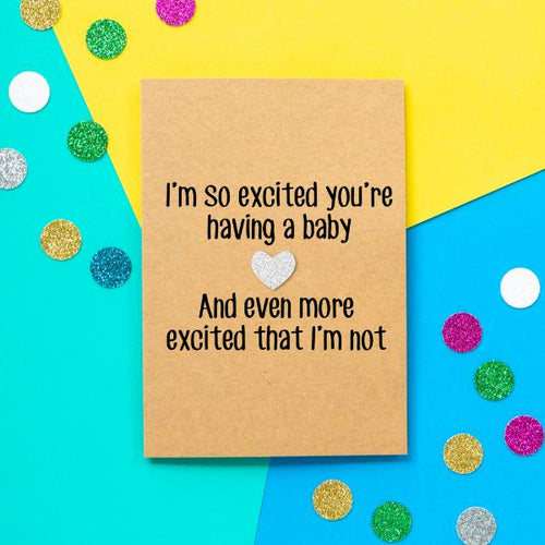 Excited Not Pregnant Greeting Card - The Monkey Box