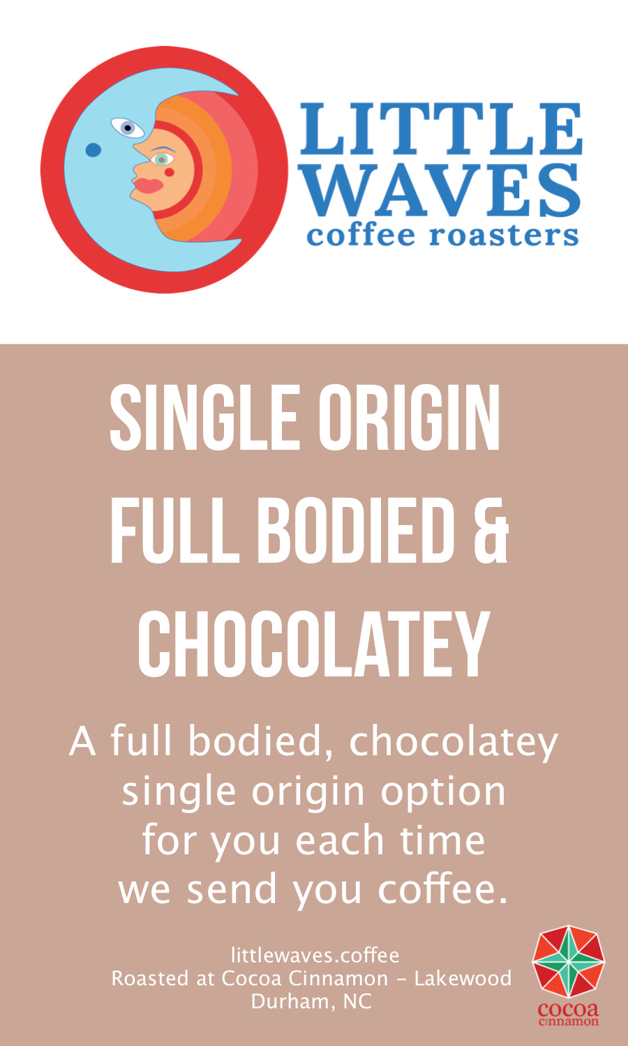 Single Origin Full-Bodied & Chocolatey