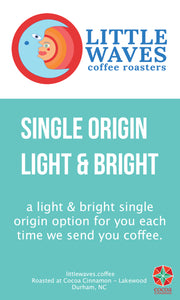 Single Origin Light & Bright