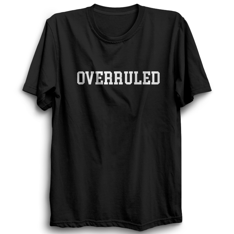 Overruled T-shirt [BLACK]