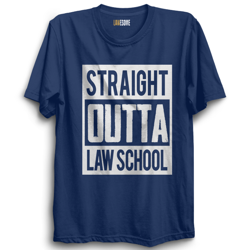 Straight Outta Law School Tshirt [NAVY BLUE]