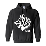 Born Wild Hoodies