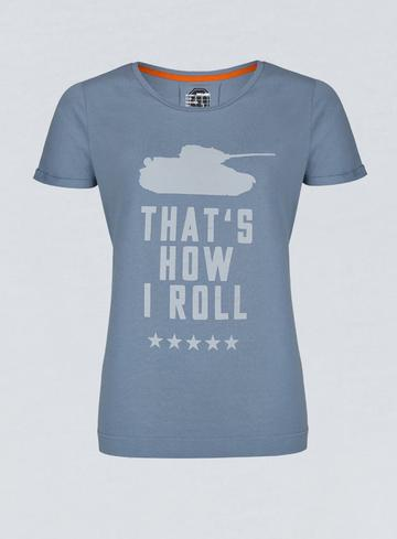 World of Tanks That's How I Roll Womans T-shirt