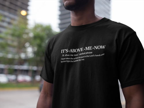 It's Above Me Now - Men's