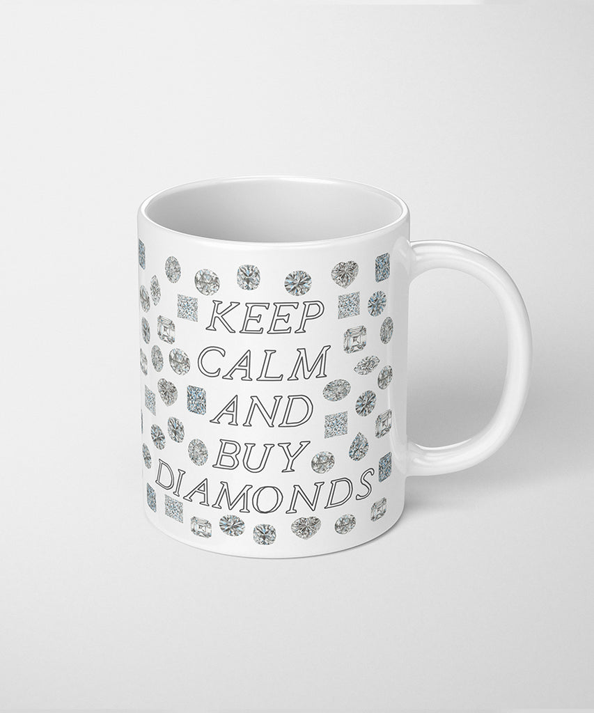 Keep Calm and Buy Diamonds Coffee Mug