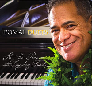"Pomaika`i Brown - ""Pomai Duets - At The Piano With Legendary Friends"" (CD)"
