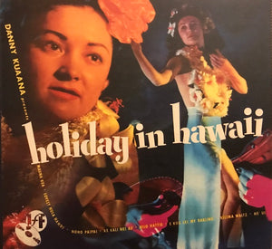 Danny Kuaana - Holiday In Hawaii (CD)