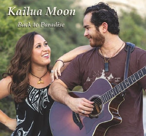 "Kailua Moon - ""Back To Paradise"" (CD)"
