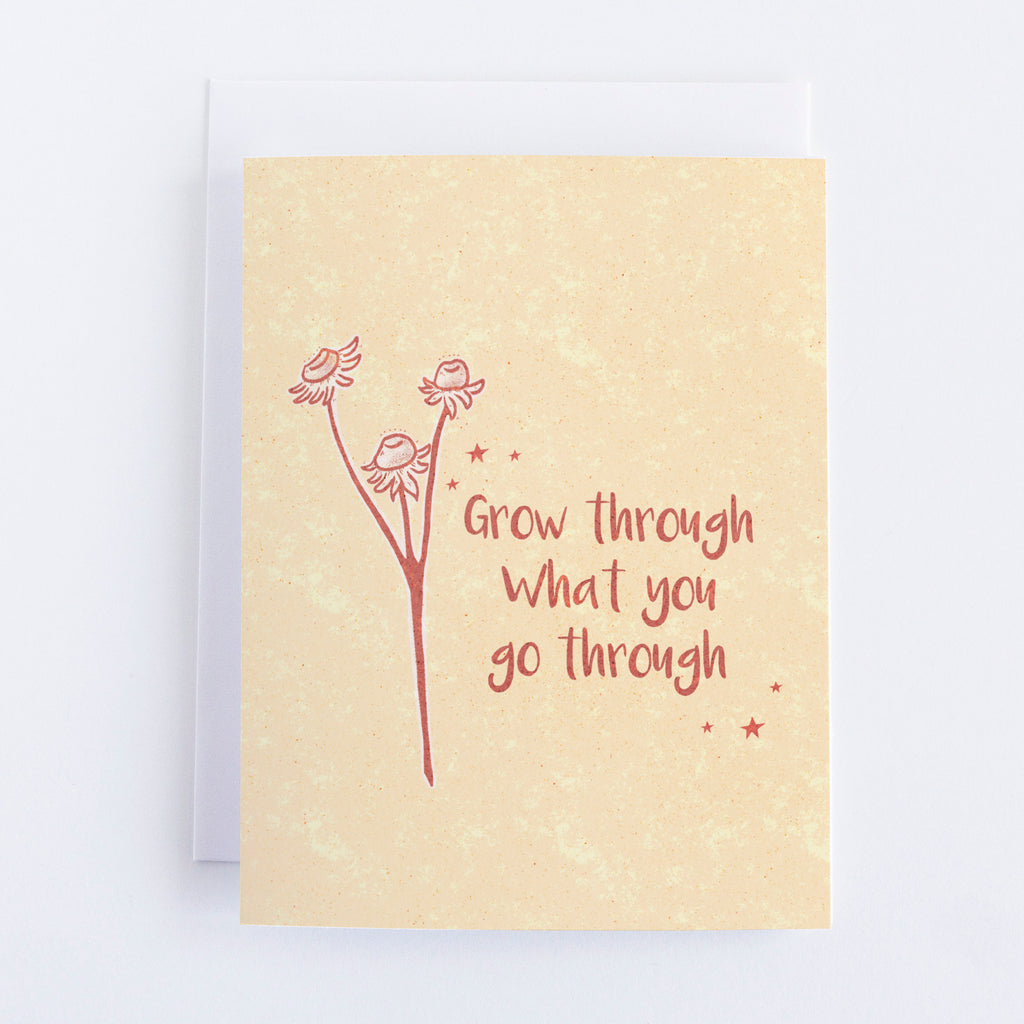 Grow Through - Botanical Inspiration Greeting Card