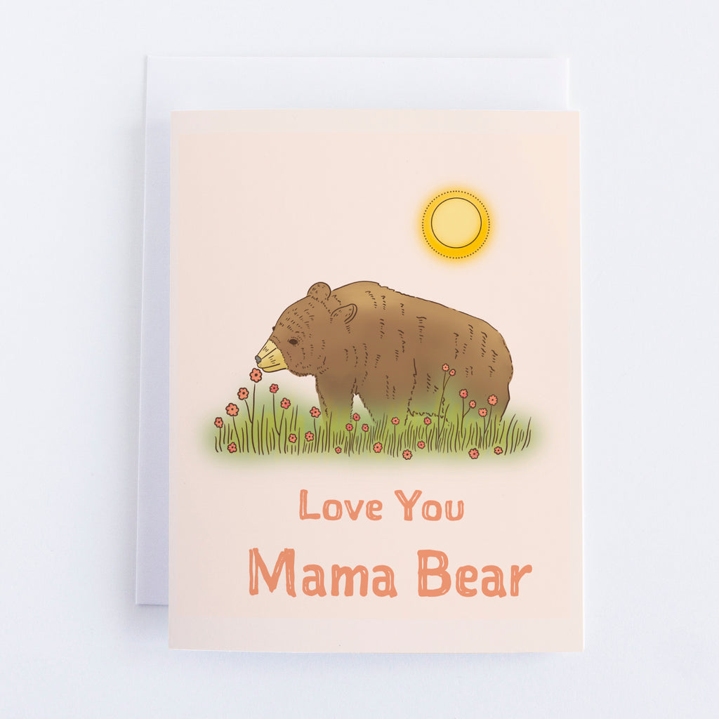 Love You Mama Bear - Mother's Day Greeting Card