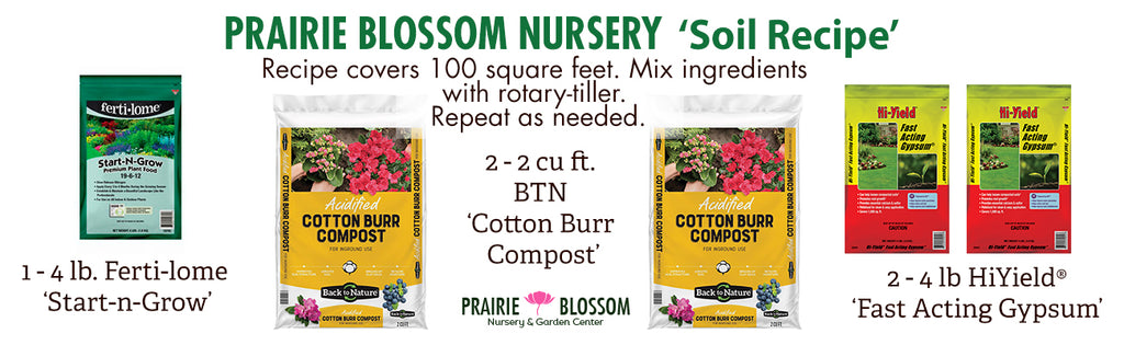 Prairie Blossom Nursery's Soil Recipe