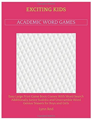 Exciting Kids Academic Word Games: Easy Large Print Game Book Comes With Word Search