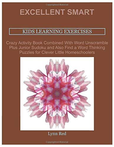 Excellent Smart Kids Learning Exercises: Crazy Activity Book Combined With Word Unscramble