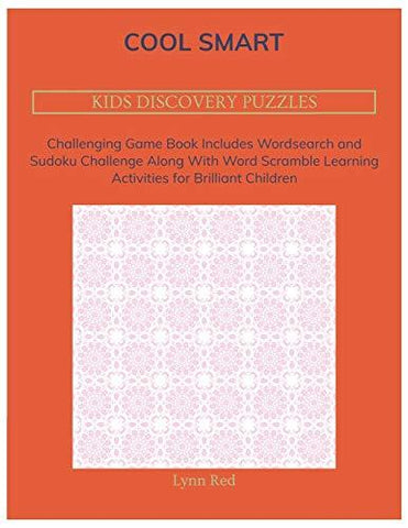 COOL SMART KIDS DISCOVERY PUZZLES: Challenging Game Book Includes Wordsearch and Sudoku Challenge