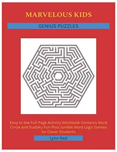 MARVELOUS KIDS GENIUS PUZZLES: Easy to See Full Page Activity Workbook Contains Word Circle