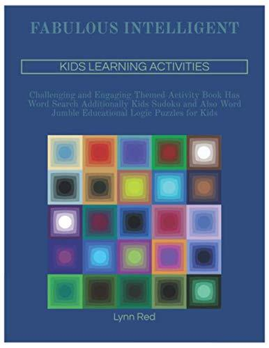 FABULOUS INTELLIGENT KIDS LEARNING ACTIVITIES: Challenging and Engaging Themed Activity Book