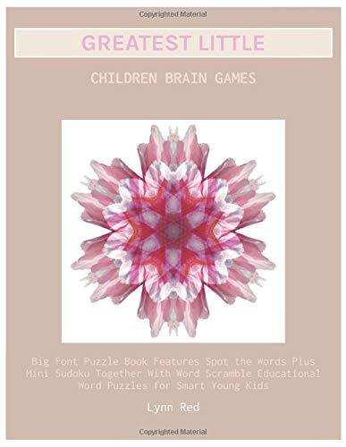 Greatest Little Children Brain Games: Big Font Puzzle Book Features Spot the Words