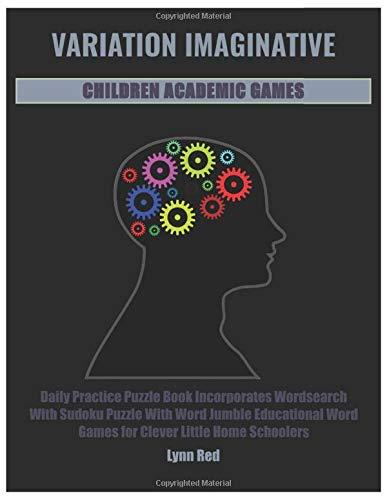 VARIATION IMAGINATIVE CHILDREN ACADEMIC GAMES: Daily Practice Puzzle Book Incorporates Wordsearch
