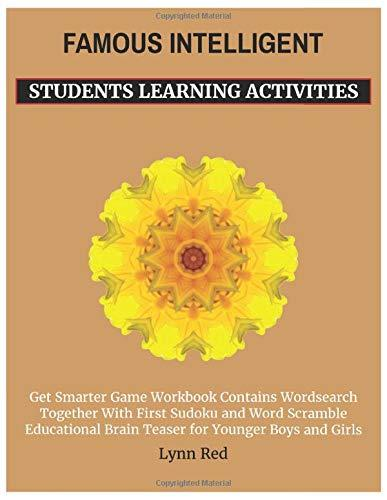 FAMOUS INTELLIGENT STUDENTS LEARNING ACTIVITIES: Get Smarter Game Workbook Contains Wordsearch