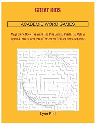 GREAT KIDS ACADEMIC WORD GAMES: Mega Game Book Has Word Find Plus Sudoku Puzzles