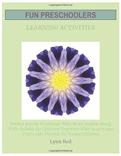 Fun Preschoolers Learning Activities: Perfect Puzzle Workbook With Word Jumble Along With Sudoku