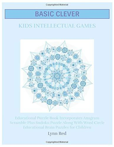 Basic Clever Kids Intellectual Games: Educational Puzzle Book Incorporates Anagram Scramble