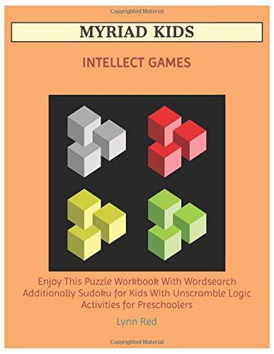 MYRIAD KIDS INTELLECT GAMES: Enjoy This Puzzle Workbook With Wordsearch Additionally Sudoku