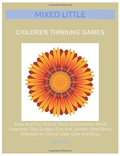 Mixed Little Children Thinking Games: Easy and Fun Activity Book Incorporates Word Searches