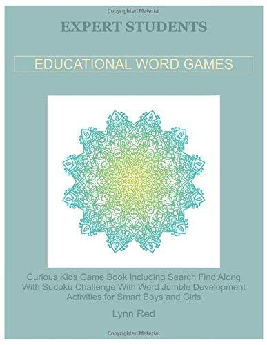 Expert Students Educational Word Games: Curious Kids Game Book Including Search Find
