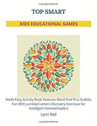 TOP SMART KIDS EDUCATIONAL GAMES: Made Easy Activity Book Features Word Find Plus Sudoku Fun