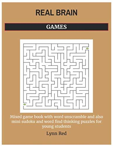 REAL BRAIN GAMES: Mixed game book with word unscramble and also mini sudoku and word find