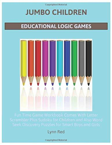 Jumbo Children Educational Logic Games: Fun Time Game Workbook Comes With Letter Scrambler