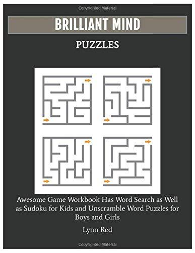 BRILLIANT MIND PUZZLES: Awesome Game Workbook Has Word Search as Well as Sudoku for Kids