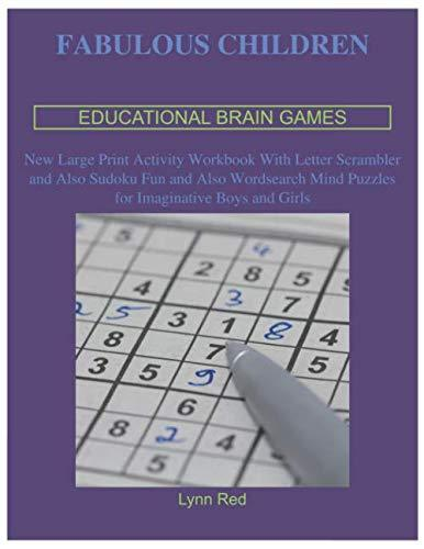 Fabulous Children Educational Brain Games: New Large Print Activity Workbook With Letter