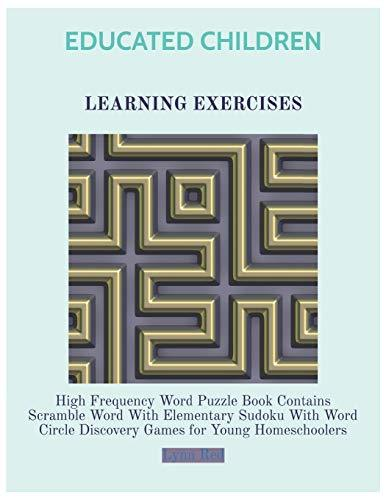 Educated Children Learning Exercises: High Frequency Word Puzzle Book Contains Scramble Word