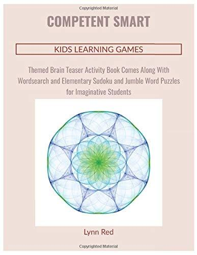 Competent Smart Kids Learning Games: Themed Brain Teaser Activity Book Comes Along