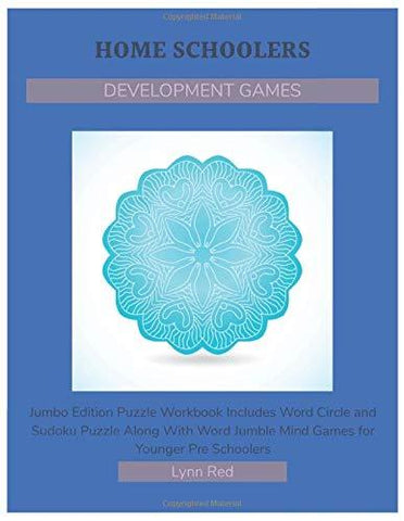 HOME SCHOOLERS DEVELOPMENT GAMES: Jumbo Edition Puzzle Workbook Includes Word Circle and Sudoku