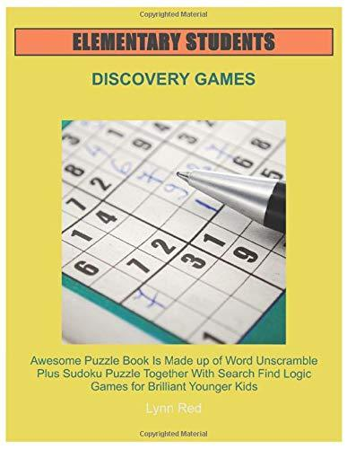Elementary Students Discovery Games: Awesome Puzzle Book Is Made up of Word Unscramble