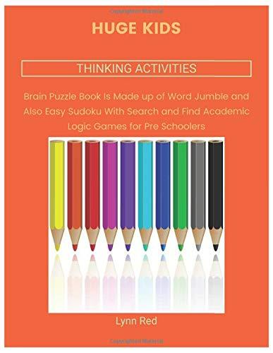 HUGE KIDS THINKING ACTIVITIES: Brain Puzzle Book Is Made up of Word Jumble and Also Easy Sudoku