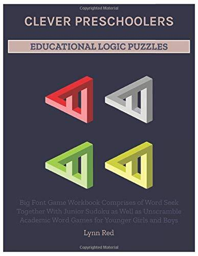 CLEVER PRESCHOOLERS EDUCATIONAL LOGIC PUZZLES: Big Font Game Workbook Comprises of Word Seek
