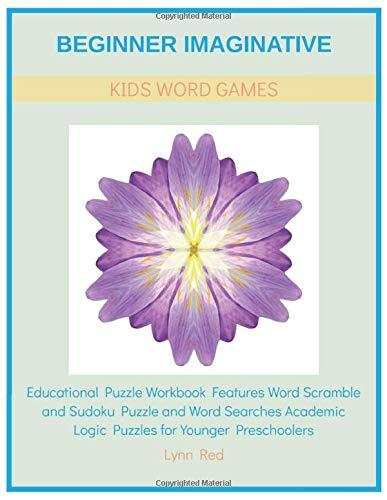 Beginner Imaginative Kids Word Games: Educational Puzzle Workbook Features Word Scramble