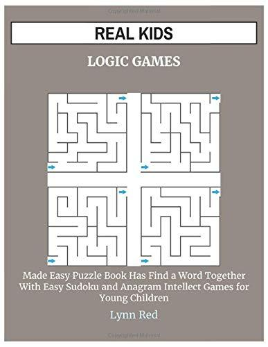 REAL KIDS LOGIC GAMES: Made Easy Puzzle Book Has Find a Word Together With Easy Sudoku