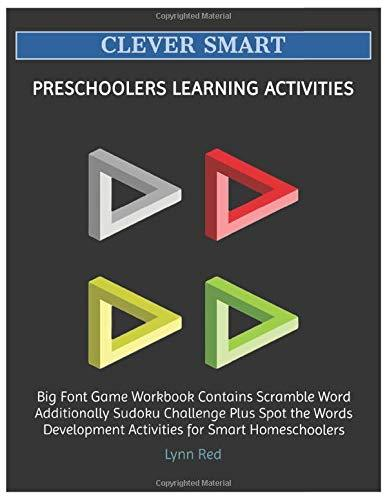 CLEVER SMART PRESCHOOLERS LEARNING ACTIVITIES: Big Font Game Workbook Contains Scramble Word