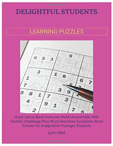 Delightful Students Learning Puzzles: Great Game Book Features Word Unscramble With Sudoku