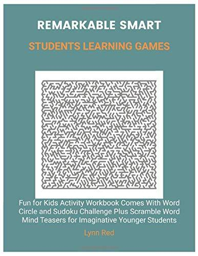 Remarkable Smart Students Learning Games: Fun for Kids Activity Workbook Comes With Word Circle