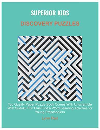 SUPERIOR KIDS DISCOVERY PUZZLES: Top Quality Paper Puzzle Book Comes With Unscramble With Sudoku