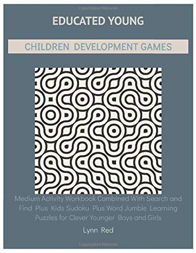 Educated Young Children Development Games: Medium Activity Workbook Combined With Search and Find